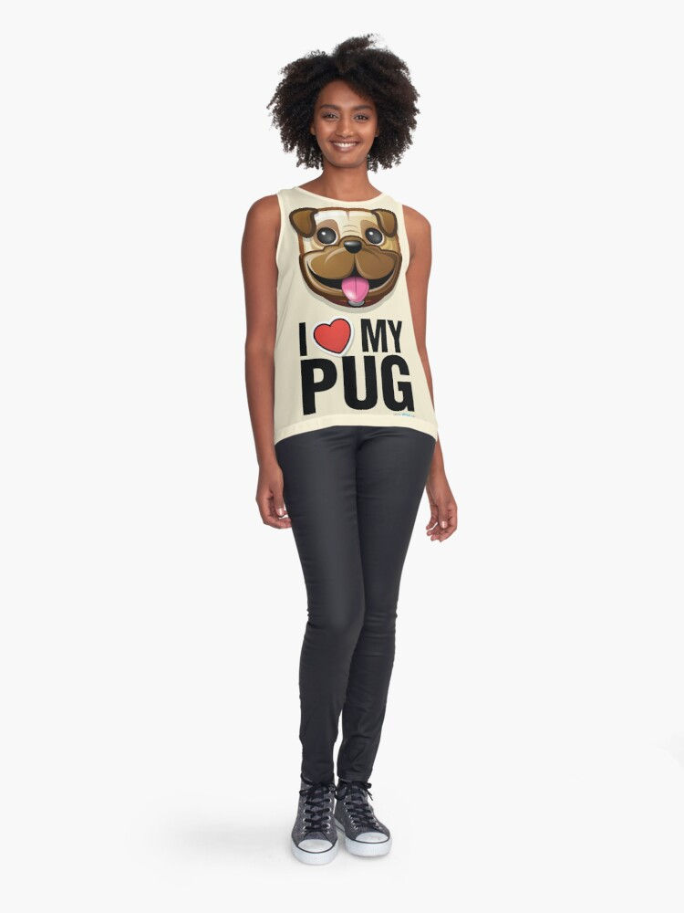 Alternate view of I Love My Pug Sleeveless Top