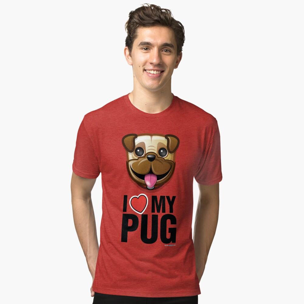 I Love My Pug Tri-blend T-Shirt