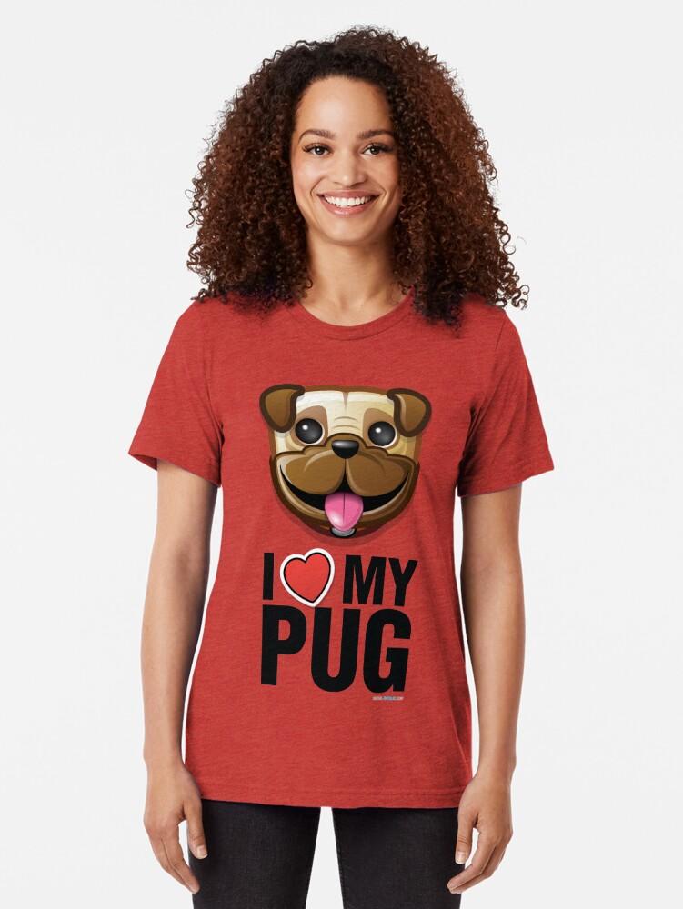 Alternate view of I Love My Pug Tri-blend T-Shirt