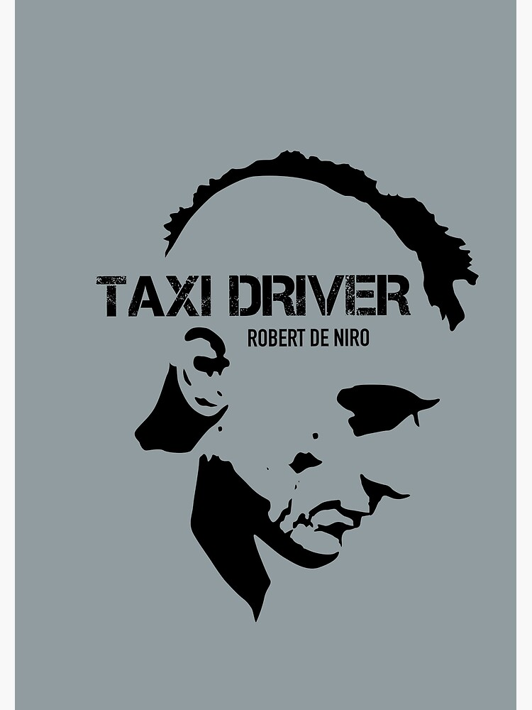 Taxi Driver - Alternative Movie Poster by MoviePosterBoy
