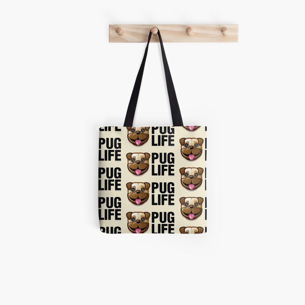 Pug Life Tote Bag