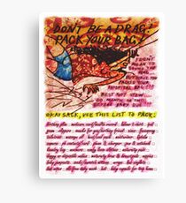 Pregnancy: Don't be a Drag! Pack your Bag! Canvas Print