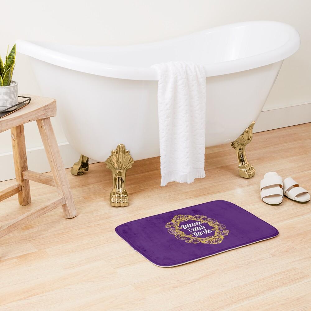 Welcome Foolish Mortals Bath Mat