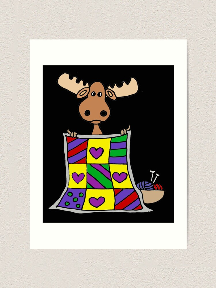 Funny Moose Quilting Cartoon Art Print By Naturesfancy Redbubble