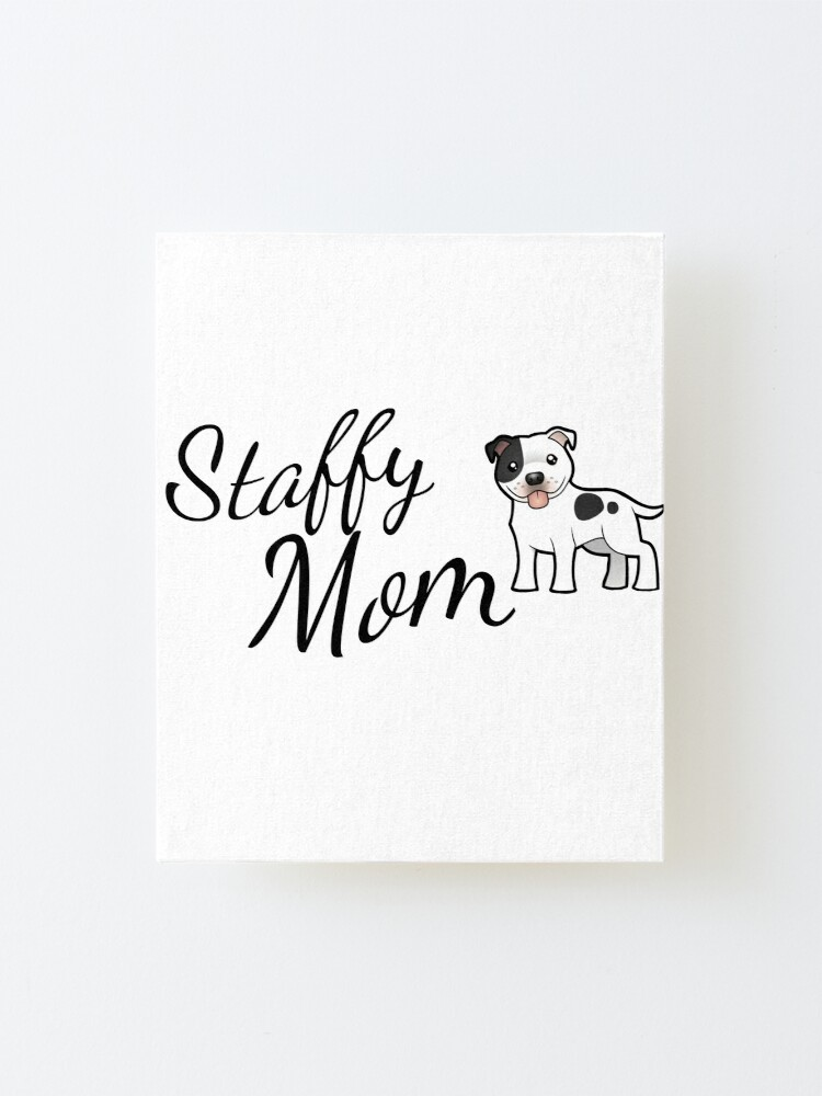 Alternate view of Staffy Mom, Staffordshire Bull Terrier Mounted Print