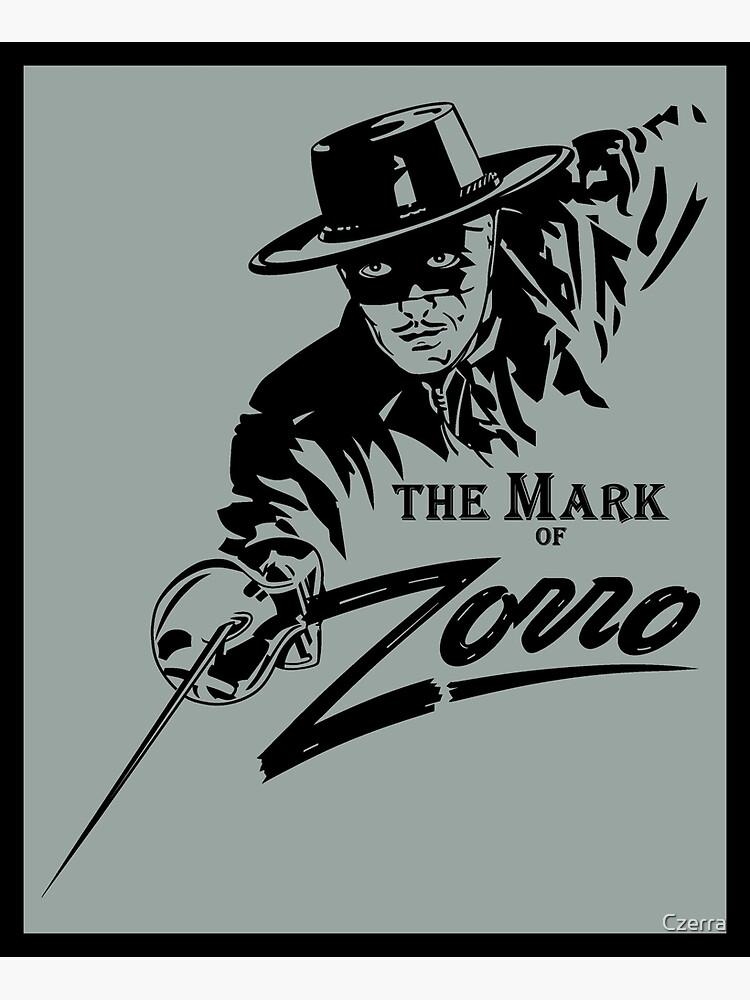 The Mark of Zorro by Czerra