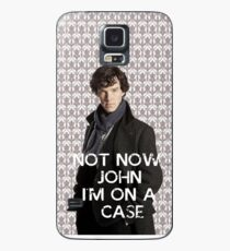 Not now John Case/Skin for Samsung Galaxy