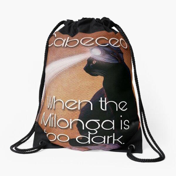 Milonga Cat - When the Milonga is Too Dark Drawstring Bag
