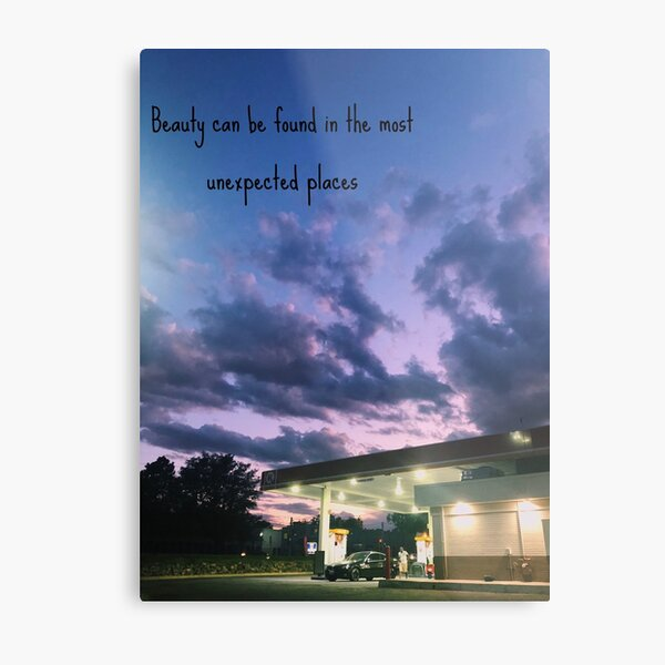Beauty is everywhere including the corner gas station Metal Print