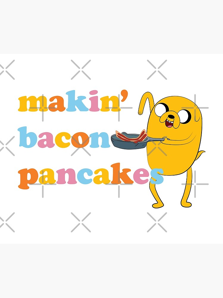 "Adventure Time™ ""Makin' Bacon Pancakes"" by darrianrebecca"