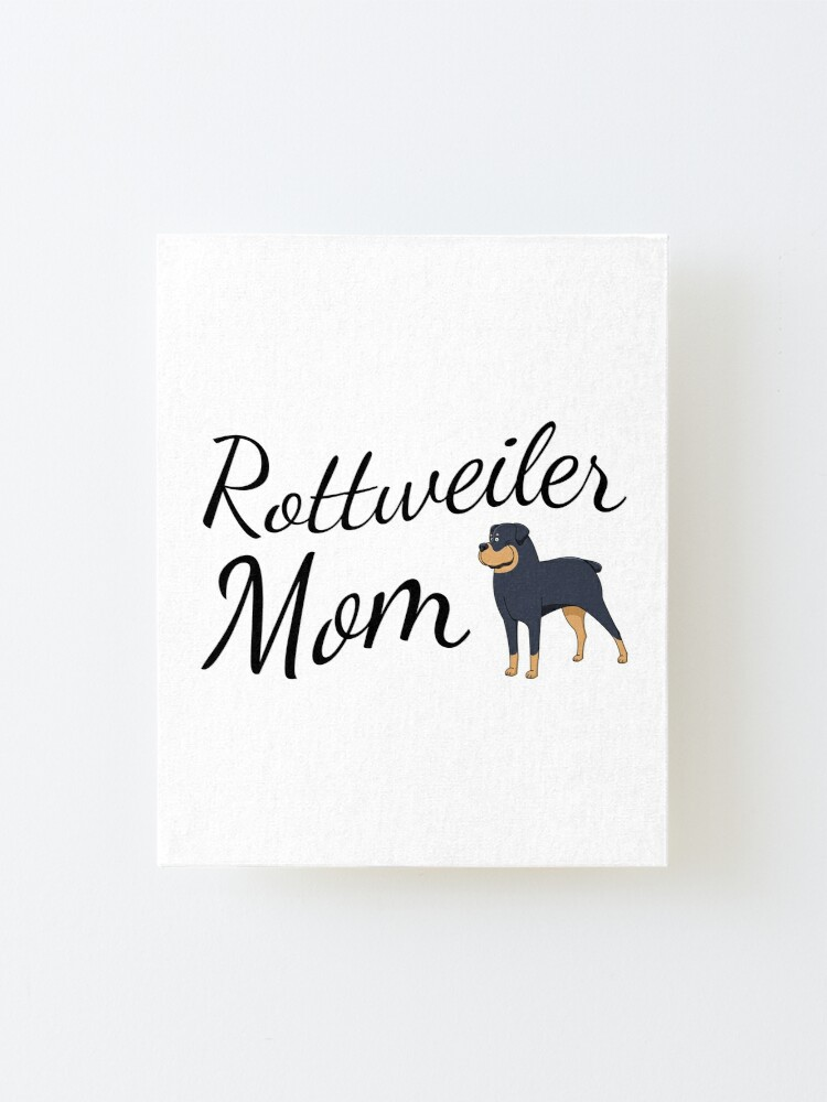 Alternate view of Rottweiler Mom Mounted Print