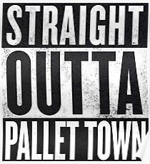 Straight Outta Pallet Town Poster
