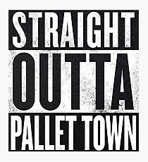 Straight Outta Pallet Town Photographic Print