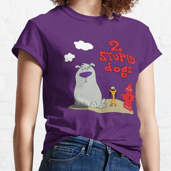Two stupid dogs Classic T-Shirt