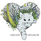 I love cats. Cats love me. by -DIsForDoodle-