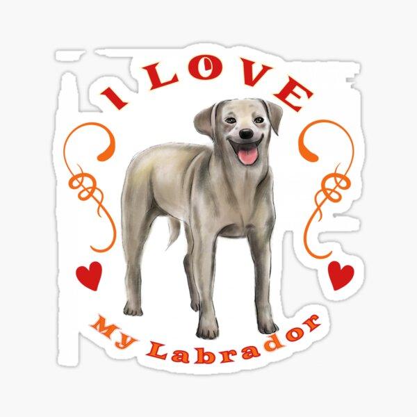I Love My Labrador Retriever Puppy Dog Furbaby Pet K9 Bestfriend Sticker