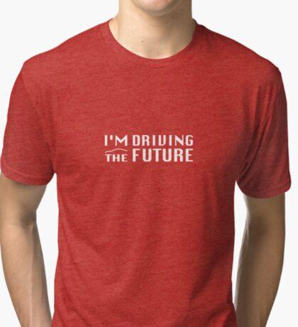 I'm Driving The Future - Model S Tri-blend T-Shirt