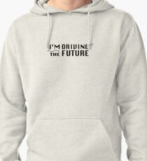 I'm Driving The Future - Model S Pullover Hoodie