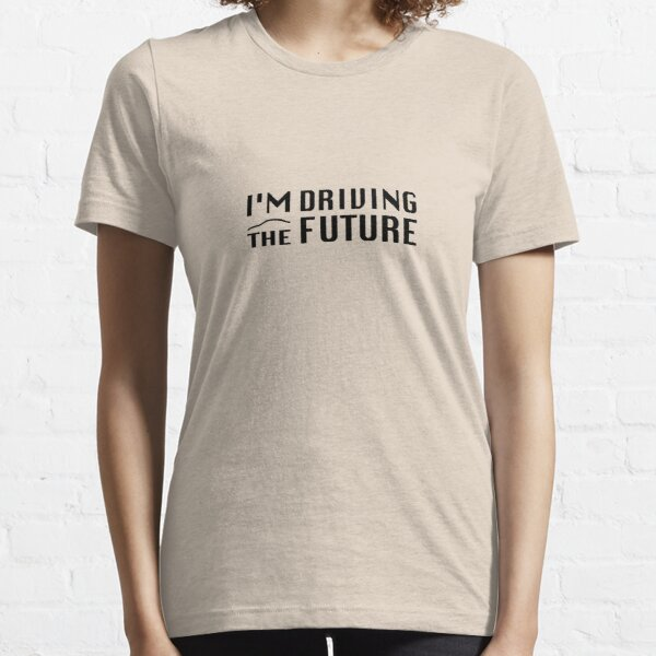 I'm Driving The Future - Model S Essential T-Shirt