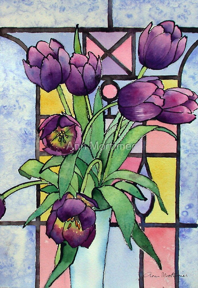 Quot Tulips And A Stained Glass Window Quot By Ann Mortimer