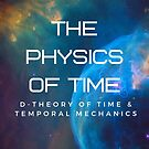 The Physics of Time by EcstadelicNET