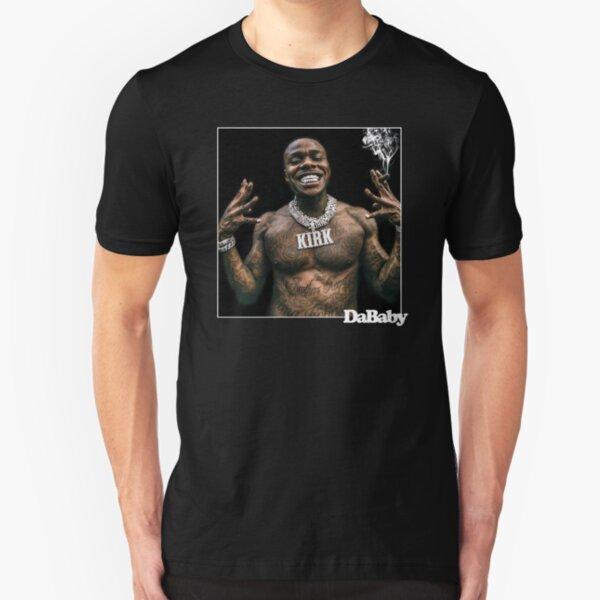 Dababy Shirt Dababy Hoody Kirk DAbaby Merch Fan ARt & Gear Slim Fit T-Shirt