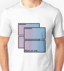 rain on me Unisex T-Shirt