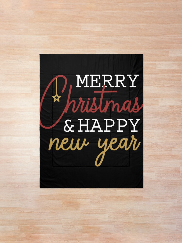 Alternate view of Merry Christmas and Happy New Year -  perfect outfit for celebration, be happy and thankful. Comforter