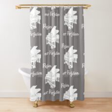 Piano Passion Over Perfection Pianist Shower Curtain