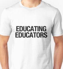 Educating Educators Unisex T-Shirt