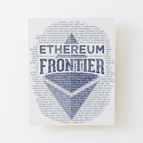 Ethereum Frontier original Wood Mounted Print