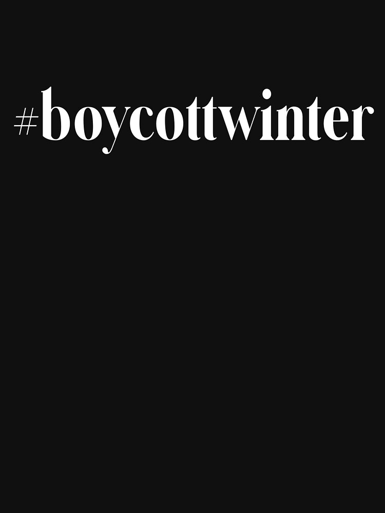 #boycottwinter by Vaycarious