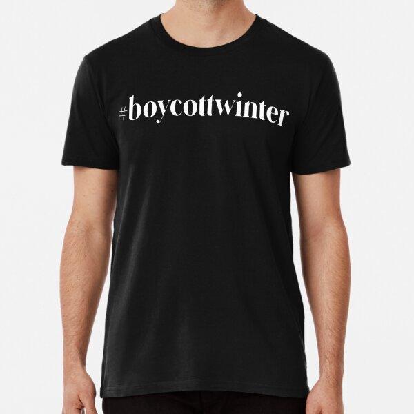 #boycottwinter Premium T-Shirt