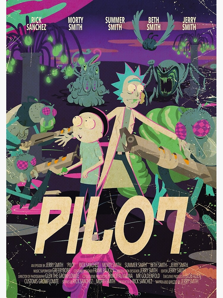 Rick and Morty - Pilot Poster by ToastMonsters