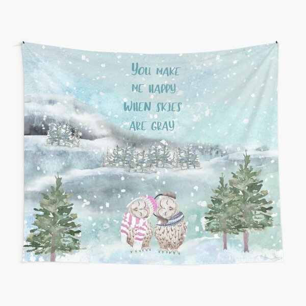 Cute Winter Owls, You make me happy when skies are gray Tapestry