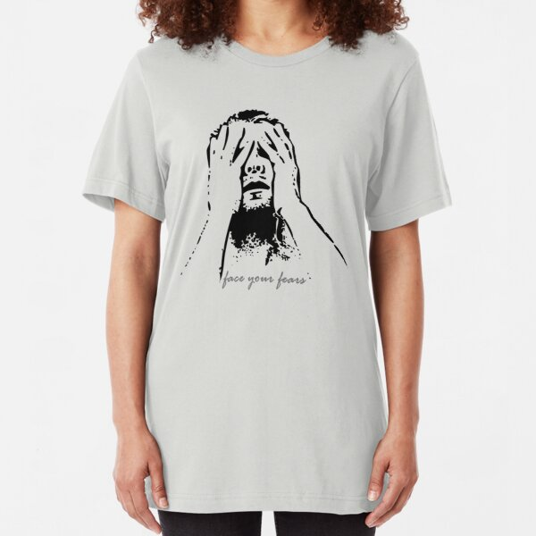 Face your fears Slim Fit T-Shirt