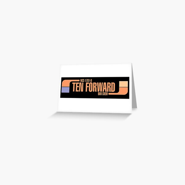 Ten Forward Bar Crew NCC 1701-D Greeting Card