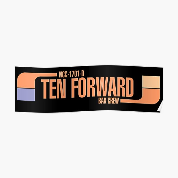 Ten Forward Bar Crew NCC 1701-D Poster