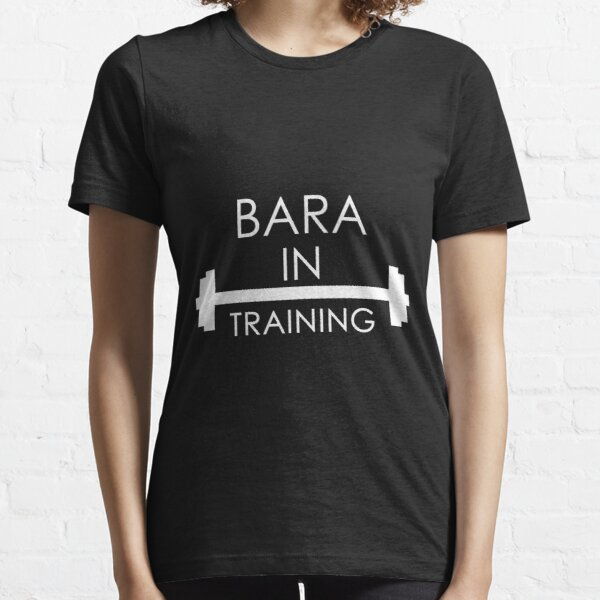 Bara In Training Essential T-Shirt