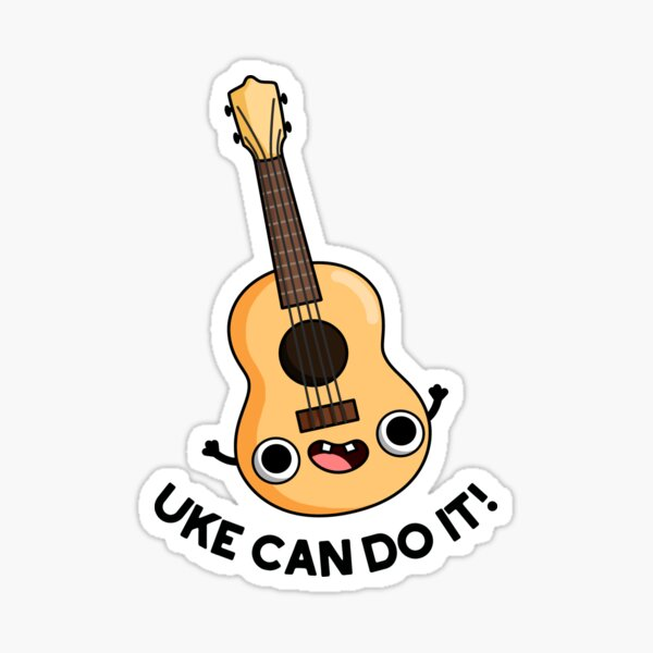 Uke Can Do It Pun Sticker