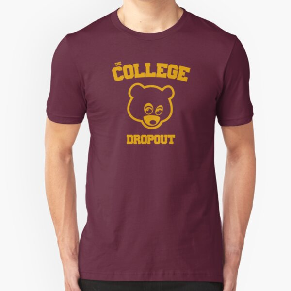 The College Dropout  Slim Fit T-Shirt