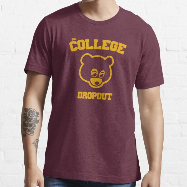 The College Dropout  Essential T-Shirt