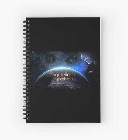 The Syntellect Hypothesis [Wide] Spiral Notebook