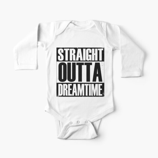 Straight Outta Dreamtime Long Sleeve Baby One-Piece