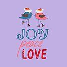 Joy Peace Love by hurmerinta