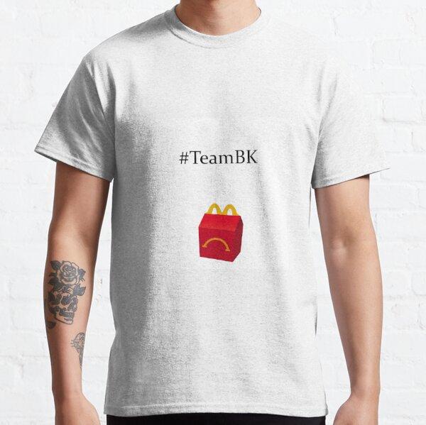 #TeamBK UnHappy McDO ou BurgerKing  T-shirt classique