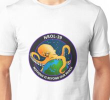 Nothing Is Beyond Our Reach - NROL-39 Unisex T-Shirt