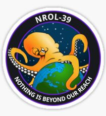 Nothing Is Beyond Our Reach - NROL-39 Sticker