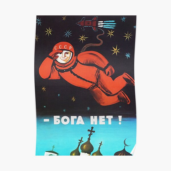 There is no God. Soviet Space poster propaganda Poster