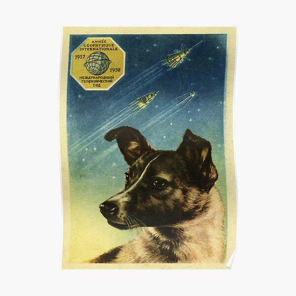 Laika. Soviet Space poster propaganda Poster